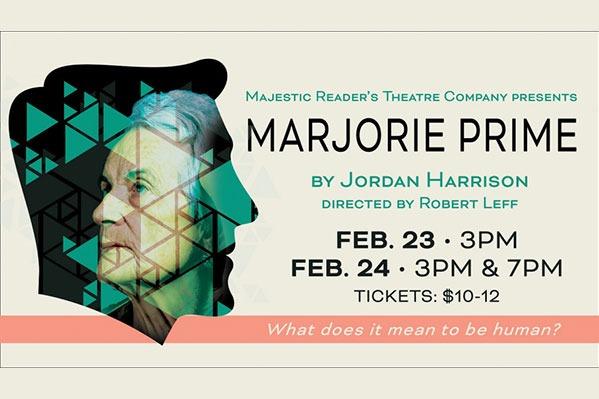 Majestic Readers' Theater: Marjorie Prime at the Majestic Theatre in Corvallis, Oregon