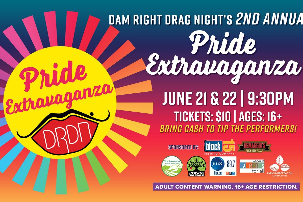 Dam Right Drag Night presents PRIDE Extravaganza