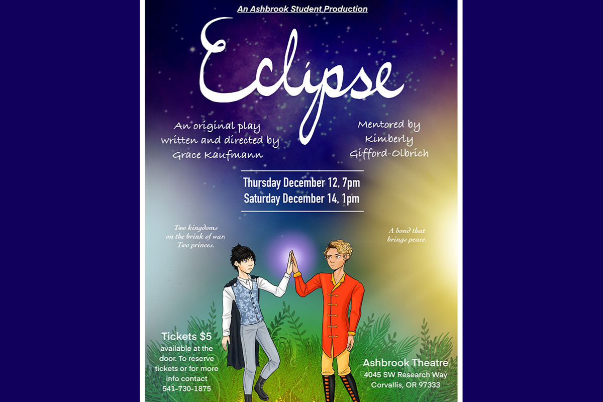 Eclipse, Ashbrook Independent School Theater, Corvallis, Oregon