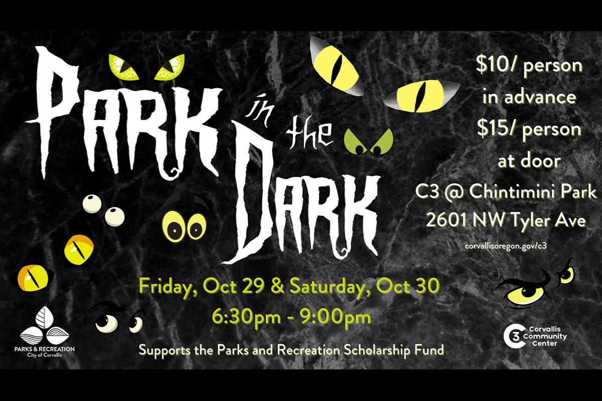 Park in the Dark 2021, Chintimini Park, Corvallis, Oregon, C3 - Corvallis Community Center