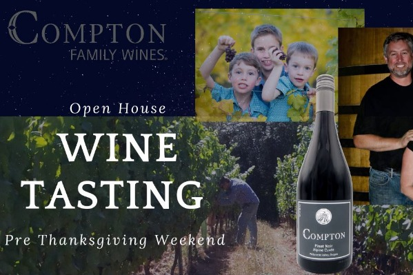 Pre-Thanksgiving Weekend Open House Compton Family Wines