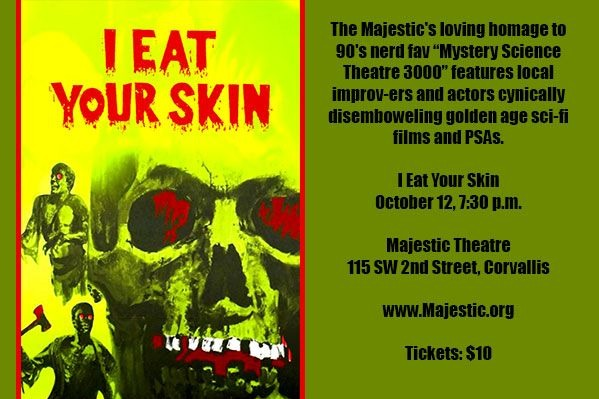 See I Eat Your Skin with Improv At the Majestic Theatre in Corvallis, Oregon