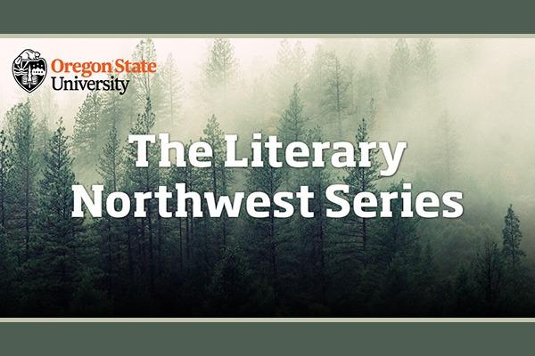 Literary Northwest Series at OSU