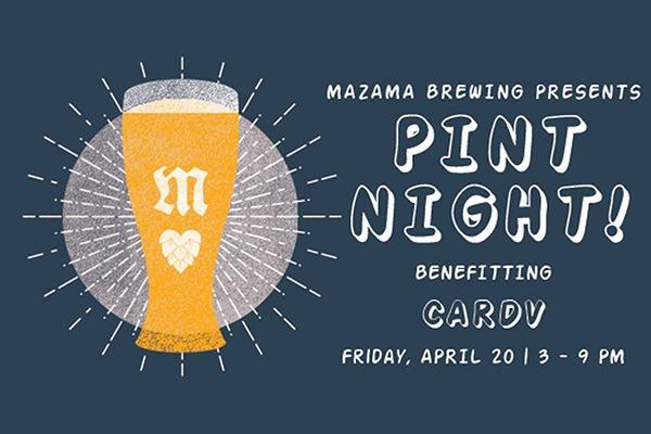 Mazama Pint Night! Benefitting CARDV