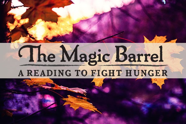 The Magic Barrel: A Reading To Fight Hunger